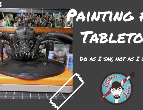 Painting for Tabletop: Do as I say, not as I do…
